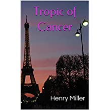 Tropic of Cancer (English Edition)