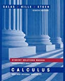 Student Solutions Manual for Calculus: One and Several Variables, Eighth Edition