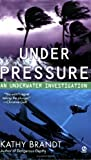 Under Pressure: An Underwater Investigation
