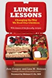 Lunch Lessons, Ann Cooper and Lisa Holmes, 0060783699