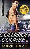 Collision Course (Body Shop Bad Boys Book 4)