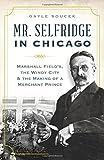 Mr. Selfridge in Chicago