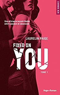 Fixed on you, tome 1 par Paige