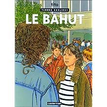 TENDRE BANLIEUE T.04 : LE BAHUT