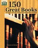 150 Great Books, Bonnie A. Helms, 0825101174