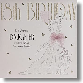 18th Birthday To A Wonderful Daughter Large Handmade Birthday Card