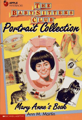 Mary Anne's Book (Baby-Sitters Club Portrait Collection)