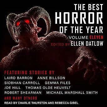 The Best Horror of the Year, Volume 11  - Ellen Datlow - editor
