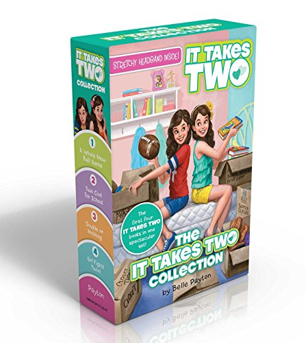 The It Takes Two Collection (Stretchy Headband Inside!): A Whole New Ball Game; Two Cool for School; Double or Nothing; Go! Fight! Twin! (Ball Belle)