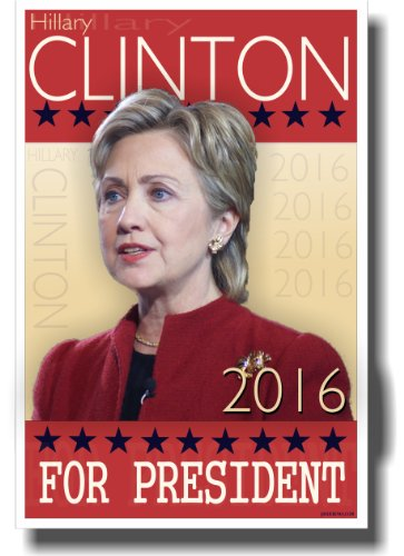 Hillary Clinton for President - NEW Political Poster