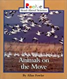 Animals on the Move, Allan Fowler, 0516215892