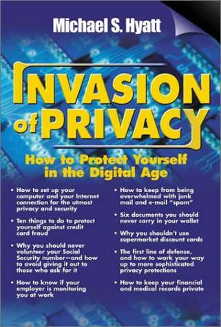 Invasion of Privacy: How to Protect Yourself in the Digital Age pdf epub