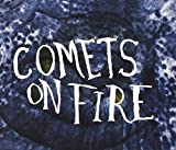Blue Cathedral by Comets On Fire (2013-05-03)