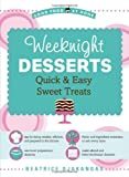 Weeknight Desserts, Beatrice Ojakangas, 141620590X
