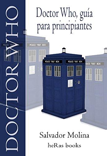 Doctor Who, Guía para principiantes (Spanish Edition)