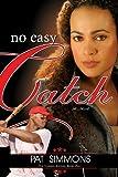 No Easy Catch (Carmen Sisters V1)