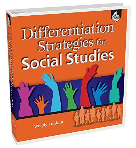 Differentiation Strategies for Social Studies (Differentiation Strategies for the Content Areas) ()