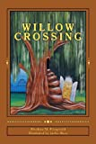 Willow Crossing, Rhodora Fitzgerald, 1466348607