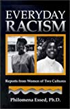Everyday Racism : Reports from Women of Two Cultures, Essed, Philomena, 089793069X