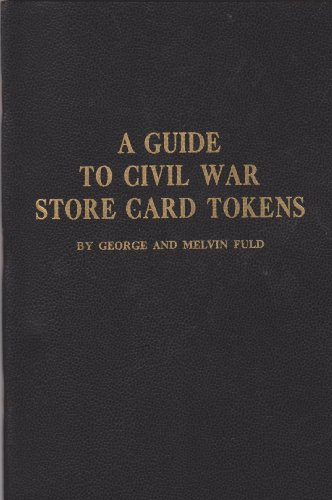 A Guide to Civil War Store Card Tokens