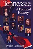 Tennessee: A Political History (Tennessee Heritage Library)
