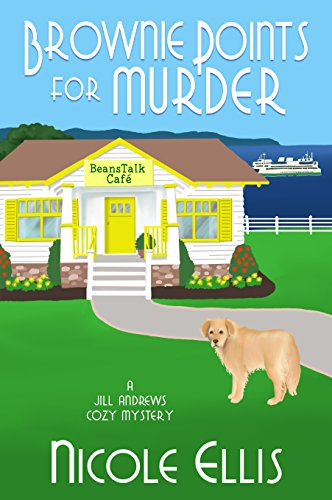 Brownie Points for Murder: A Jill Andrews Cozy Mystery #1 by [Ellis, Nicole]