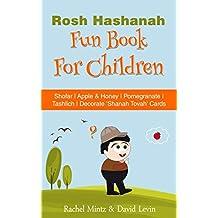 Rosh Hashanah Fun Activity Book for Children: Shofar   Apple & Honey   Pomegranate   Tashlich   Cut & Decorate 'Shanah Tovah' Greeting Cards