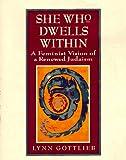 She Who Dwells Within, Lynn Gottlieb, 0060632925