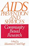AIDS Prevention and Services, Johannes P. Van Vugt, 0897892658