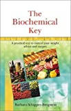The Biochemical Key, Barbara Schipper-Bergstein, 9654941287