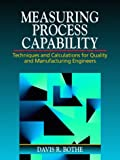 For engineers and managers, explains how to use the measuring technique to enhance quality in manufacturing and assembly operations. Describes how to measure all types of industrial data, including attribute and non-normally distributed data; identif...