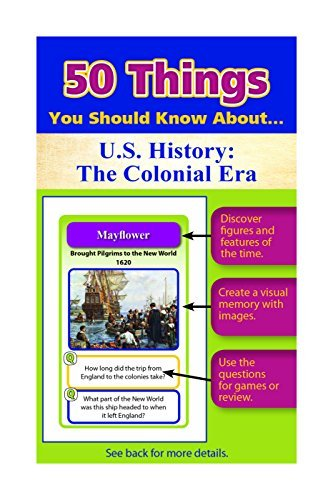 50 Things You Should Know About U.S. History: The Colonial Era Flash Cards by Julie Eisenhauer (2015-06-01)