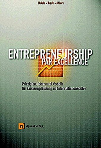 entrepreneurship-prinzipien-ideen-und-geschftsmodelle-zur-unternehmensgrndung-im-informationszeitalter
