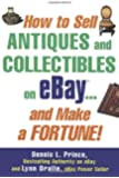 How to Sell Antiques and Collectibles on eBay. . . And Make a Fortune!