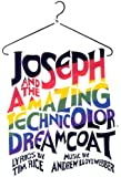 """Joseph and the Amazing Technicolor Dreamcoat"": Full Vocal Score"