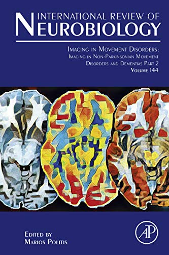 Imaging in Movement Disorders: Imaging in Movement Disorder Dementias and Rapid Eye Movement Sleep Behavior Disorder (International Review of Neurobiology Book 144) (English Edition)