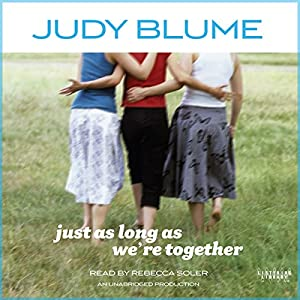Just as Long as We're Together Audiobook