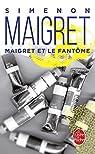 Maigret et le fantôme par Simenon