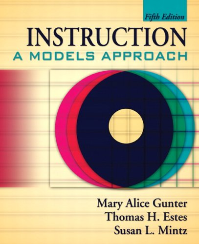 Instruction: A Models Approach (5th Edition)