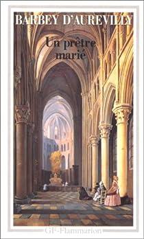 Un prêtre marié par Barbey d'Aurevilly