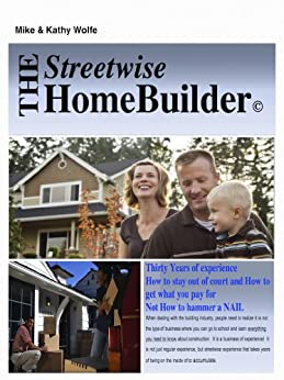 The Streetwise HomeBuilder by [Wolfe, Michael, Wolfe, Katherine]