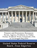 Finance And Economics Discussion Series: Agency Problems In Public Firms: Evidence From Corporate Jets In Leveraged Buyouts