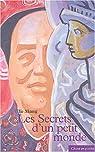 Les Secrets d'un petit monde par Ye