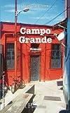 Campo Grande: Roman (French Edition)