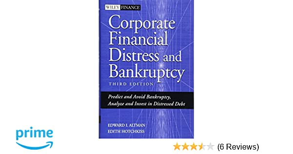Corporate financial distress and bankruptcy predict and avoid corporate financial distress and bankruptcy predict and avoid bankruptcy analyze and invest in distressed debt 3rd edition 9780471691891 economics fandeluxe Images