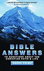 Bible Answers: To Questions About the Christian Faith and Life