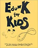 Edu-K for Kids, Dennison, Paul E. and Dennison, Gail E., 0942143019