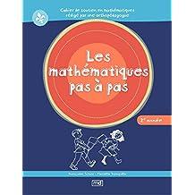 Mathématiques pas à pas 2e année (Les)