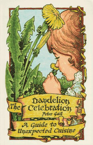 The Dandelion Celebration: A Guide to Unexpected Cuisine
