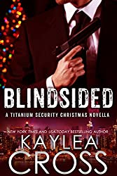 Blindsided: A Titanium Security Christmas Novella (Titanium Security Series Book 6)